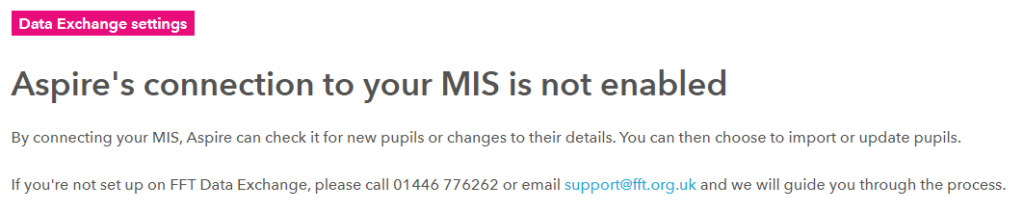 Aspire's connection to your MIS is not enabled